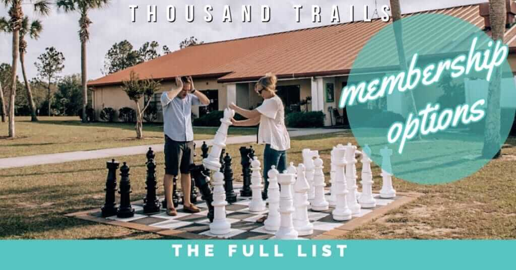 Learn about the different thousand trails membership options