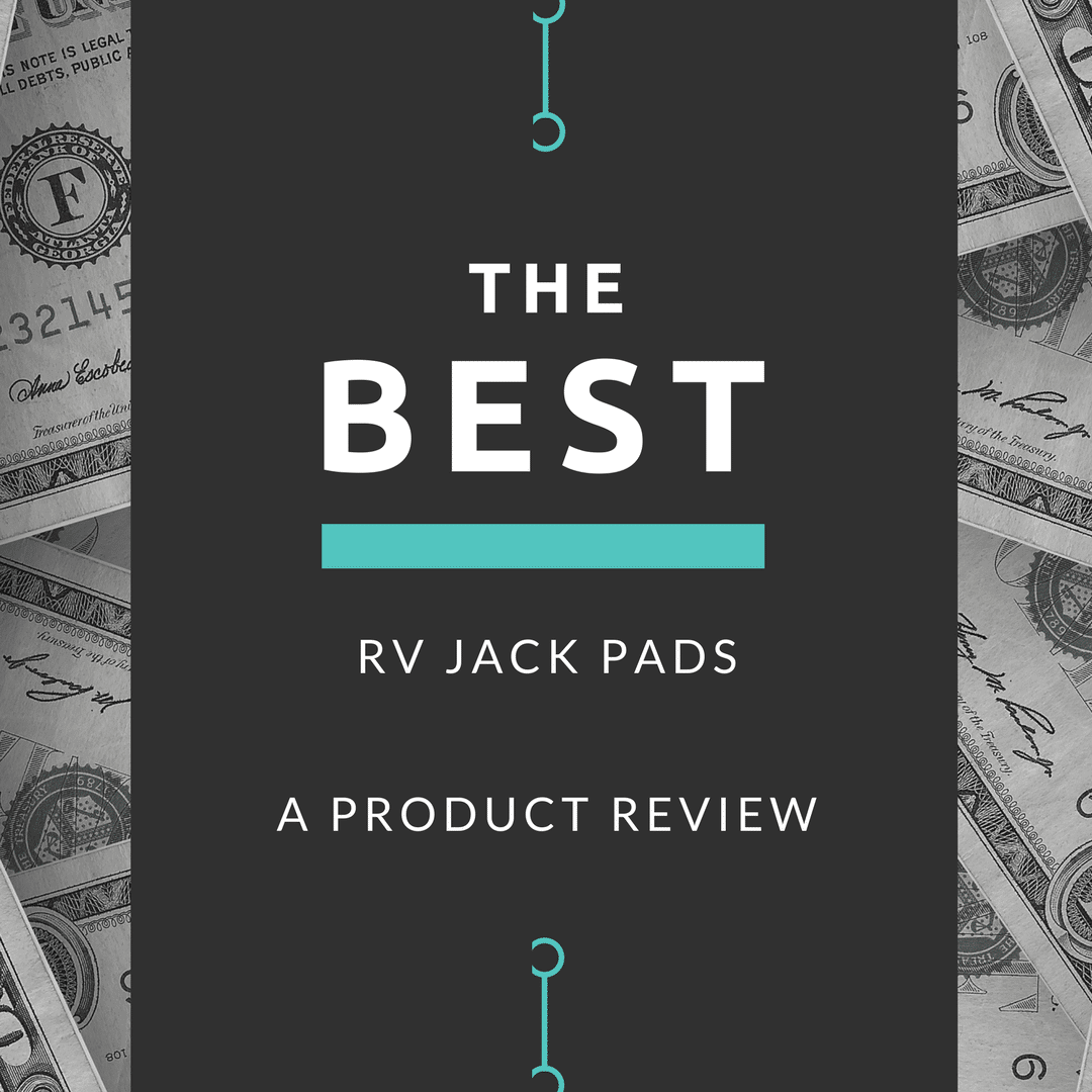 The Best RV Jack Pads A Product Review