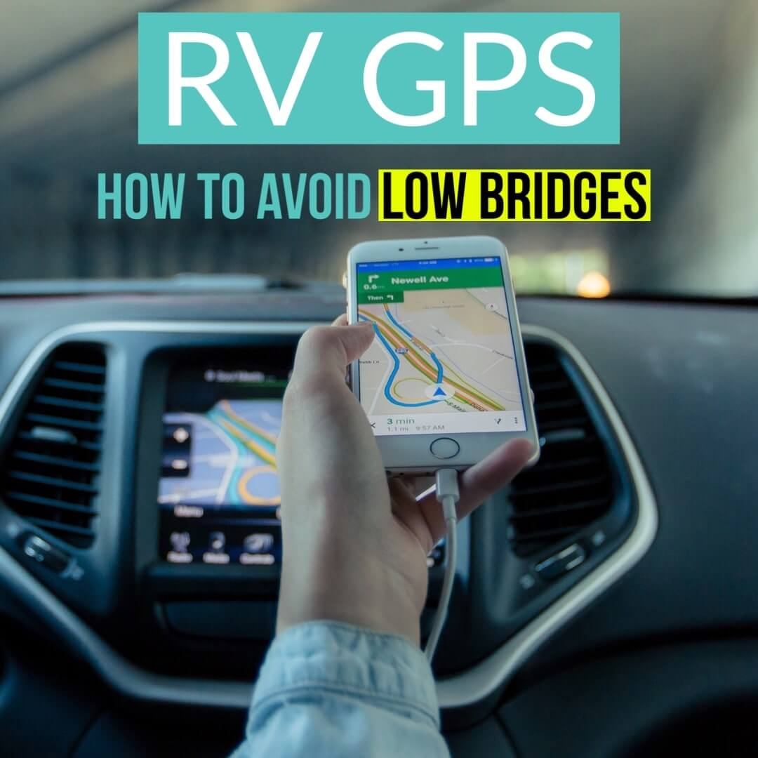 RV GPS - How to avoid low bridges