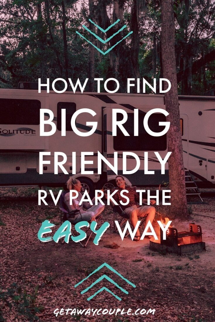 How to find big rig rv parks the easy way
