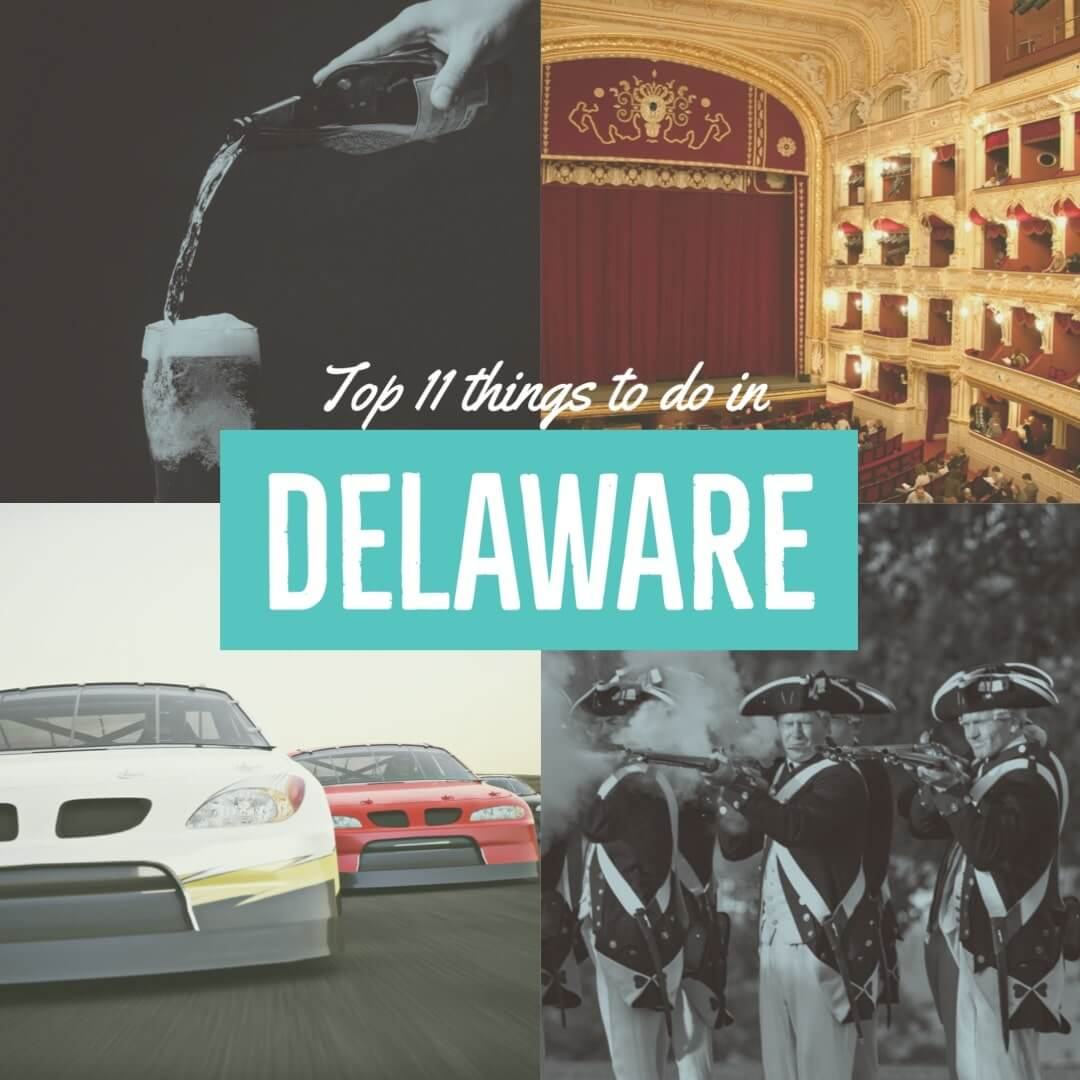Top 11 things to do in Delaware