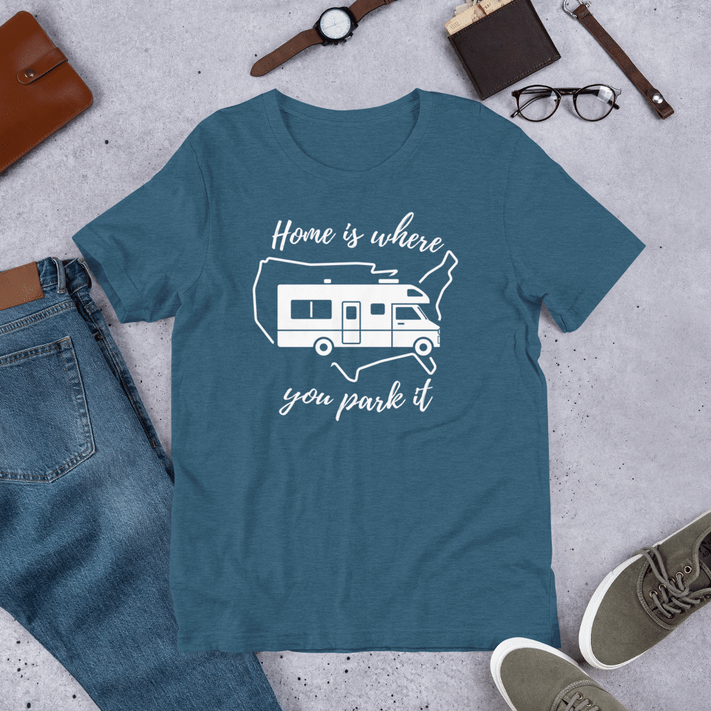 "A t-shirt that has an RV and the text says ""home is where you park it"". Number one of the best gifts for RV owners."