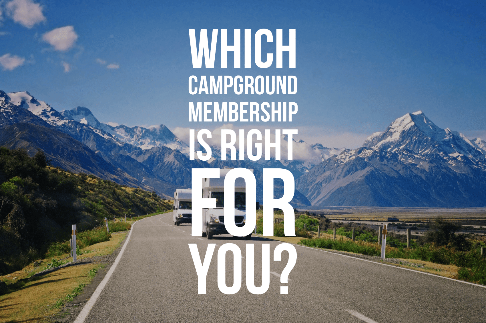 Which campground memberships are right for you