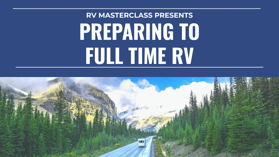 The cover art for the Preparing to Full-Time RV course by RV Masterclass.