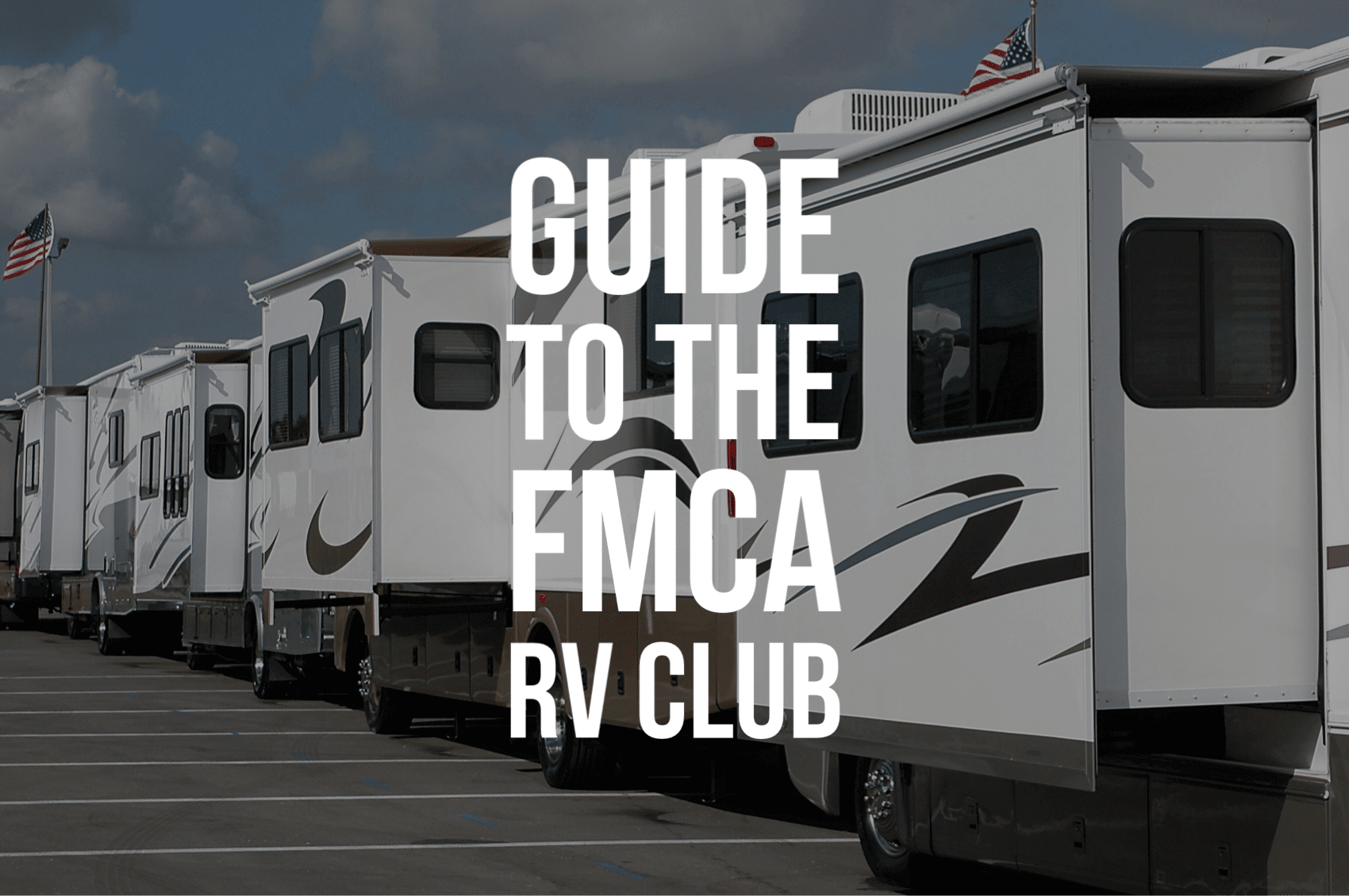 Guide to the FMCA RV Club